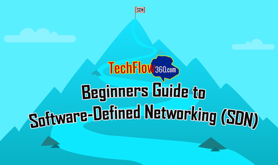 Beginners Guide to Software-Defined Networking (SDN)