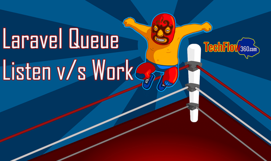 Laravel Queue Listen v/s Work