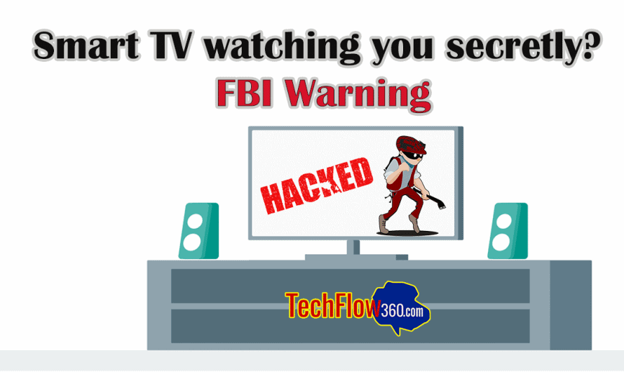 Can your Smart TV watch you secretly? FBI Warning