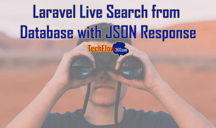 Laravel: Live Search from Database with JSON Response using Query Builder