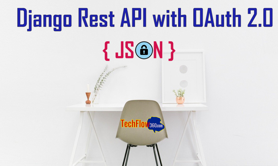 How to build Django Rest API with OAuth 2.0