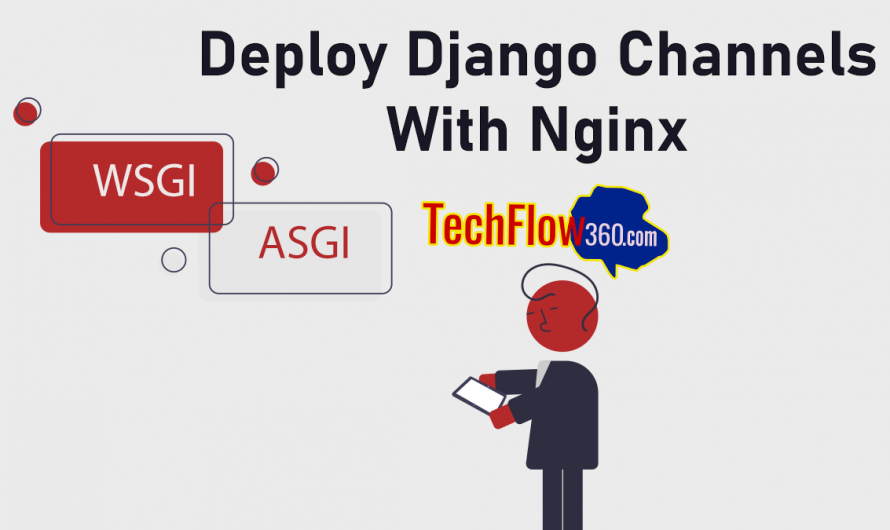 Easily Deploy Django Channels by configuring Nginx to run both Gunicorn and Daphne
